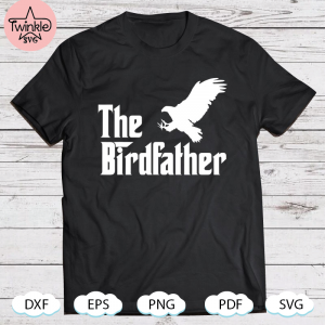 The Birdfather Eagle Funny Bird Watcher Bird Keeper Birding, Father Svg, Fathers Day Svg, Father Son Svg, The Godfather Svg, Father Daughter Svg, Dad Svg, Daddy Svg, Papa Svg, Grandpa Svg, Dad Svg Images, Happy Fathers Day Svg