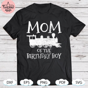 Trains Locomotive Mom Mama Birthday SVG PNG DXF EPS PDF