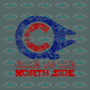 Come to the north side, chicago star ship, star wars willennium falcon, chicago cubs, svg