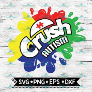 Crush Autism, Autism Awareness Svg, Cricut File, Svg, Autism Svg