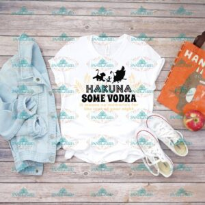 Hakuna some vodka, it means no memories for the rest of your mind, hakuna matata, lion king svg, disney svg, svg