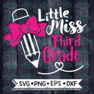 Little Miss Third Grade Svg, Back To School, Svg, Grade Svg, School Svg