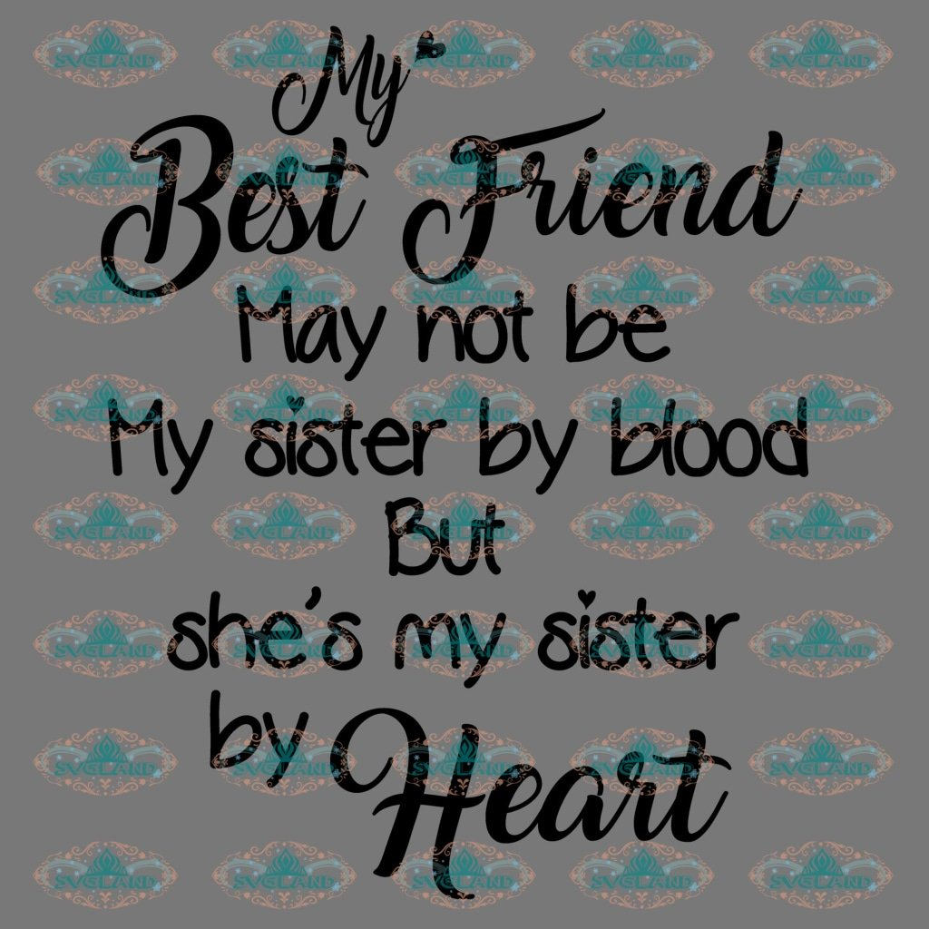 The quotes shes best 110 Sister