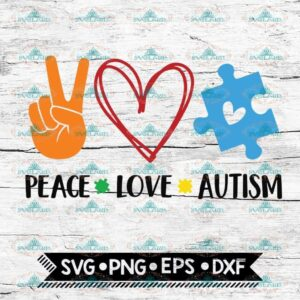 Peace love Autism Svg, Autism Svg, Cricut File, Svg